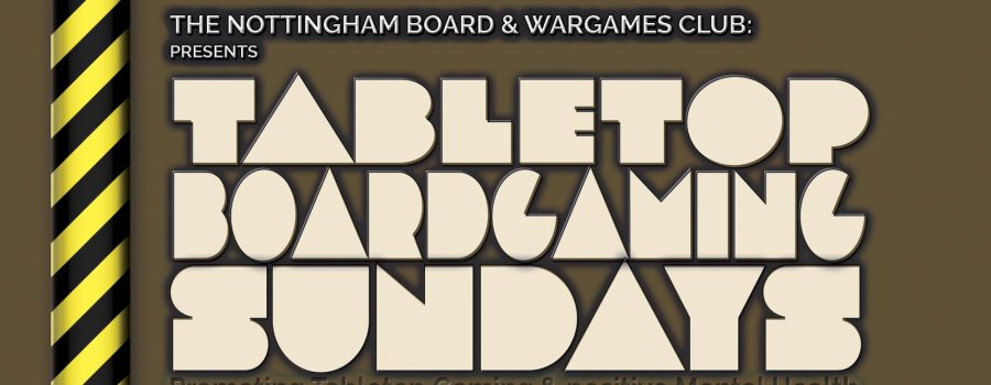 Nottingham Board and wargames Club Sunday gaming events
